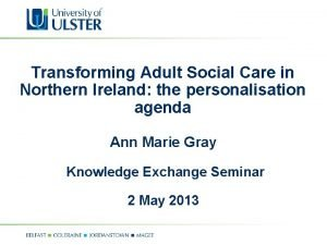 Transforming Adult Social Care in Northern Ireland the