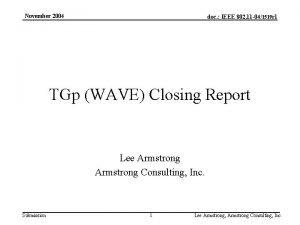November 2004 doc IEEE 802 11 041519 r