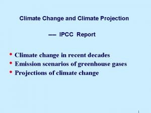 Climate Change and Climate Projection IPCC Report Climate