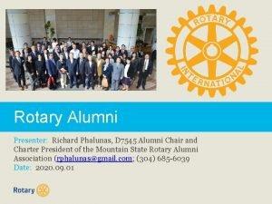 Rotary Alumni Presenter Richard Phalunas D 7545 Alumni