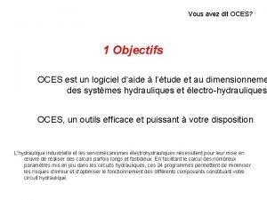 Vous avez dit OCES 1 Objectifs OCES est