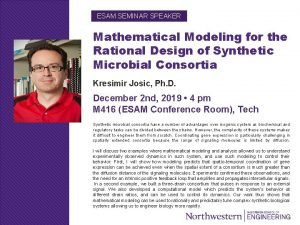 ESAM SEMINAR SPEAKER Mathematical Modeling for the Rational