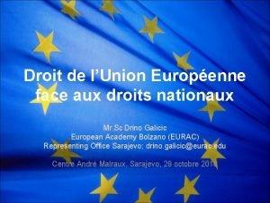 Droit de lUnion Europenne face aux droits nationaux