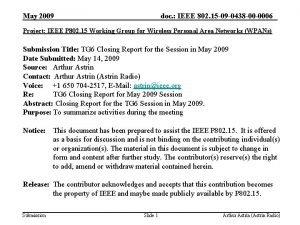 May 2009 doc IEEE 802 15 09 0438