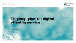 Hllbar stad ppen fr vrlden Tillgnglighet till digital