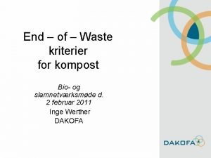 End of Waste kriterier for kompost Bio og