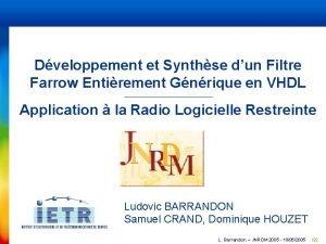 Dveloppement et Synthse dun Filtre Farrow Entirement Gnrique