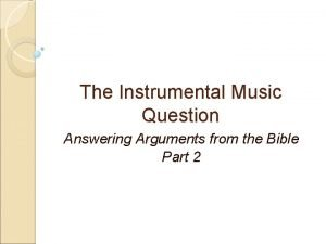 The Instrumental Music Question Answering Arguments from the