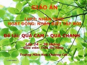 GIO N LVPT NHN THC HOT NG NHN