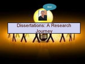 Boo Dissertations A Research Journey The Research Journey