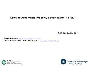 Draft of Observable Property Specification 11 120 OGC
