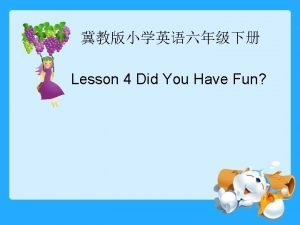 Lesson 4 Did You Have Fun badminton basketball