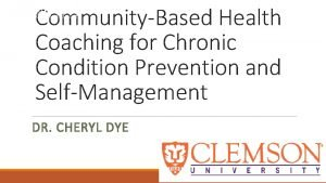 CommunityBased Health Coaching for Chronic Condition Prevention and