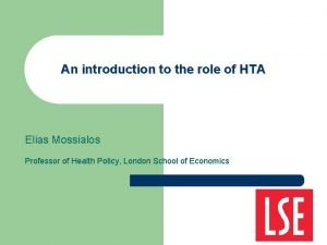 An introduction to the role of HTA Elias