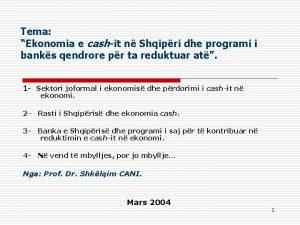 Tema Ekonomia e cashit n Shqipri dhe programi