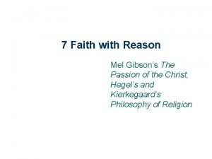 7 Faith with Reason Mel Gibsons The Passion