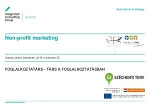 Nonprofit marketing 1 Gonda Jzsef Debrecen 2013 november