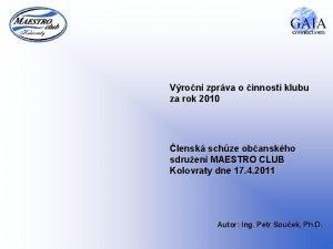 Vron zprva o innosti klubu za rok 2010