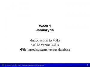 Week 1 January 25 Introduction to 4 GLs