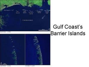 Gulf Coasts Barrier Islands MS Coastal Islands The