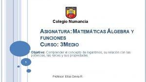 Colegio Numancia ASIGNATURA MATEMTICAS LGEBRA Y FUNCIONES CURSO