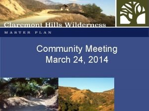 Community Meeting March 24 2014 Meeting Agenda Welcome