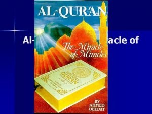 AlQuran The Miracle of Miracles By Ahmed Deedat