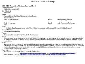MAC PDU and GMH Design IEEE 802 16