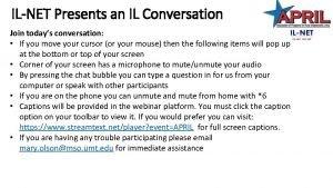 ILNET Presents an IL Conversation Join todays conversation