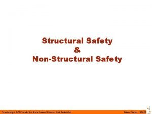 Structural Safety NonStructural Safety Developing a RCRC model