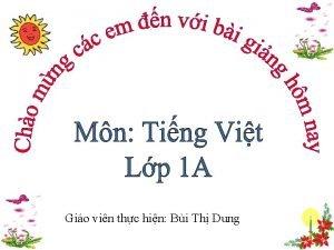 Gio vin thc hin Bi Th Dung chon