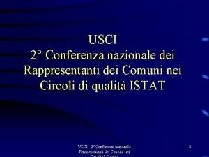 USCI 2 Conferenza nazionale dei Rappresentanti dei Comuni