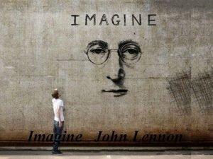 Imagine John Lennon Imagine theres no heaven Imagine