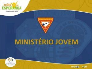 MINISTRIO JOVEM PROGRAMA O SEGREDO PARA O XITO