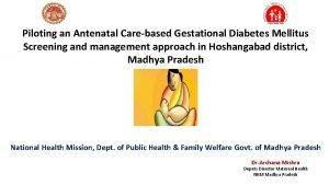 Piloting an Antenatal Carebased Gestational Diabetes Mellitus Screening