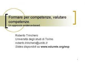 Formare per competenze valutare competenze Un approccio evidencebased