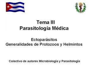 Tema III Parasitologa Mdica Ectoparsitos Generalidades de Protozoos