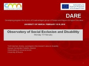 DARE Developing programs for Access of Disadvantaged groups