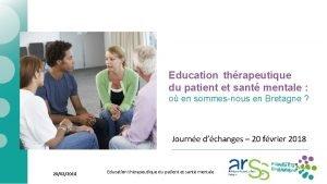 Education thrapeutique du patient et sant mentale o