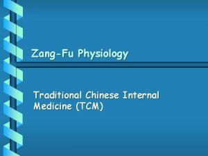 ZangFu Physiology Traditional Chinese Internal Medicine TCM Traditional