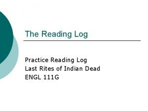 The Reading Log Practice Reading Log Last Rites