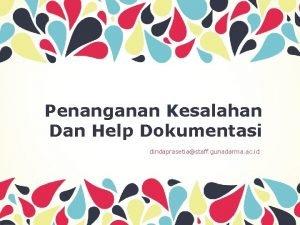 Penanganan Kesalahan Dan Help Dokumentasi dindaprasetiastaff gunadarma ac