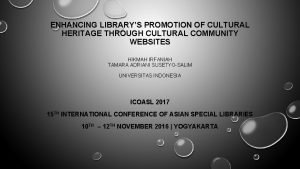 ENHANCING LIBRARYS PROMOTION OF CULTURAL HERITAGE THROUGH CULTURAL