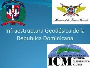 Infraestructura Geodsica de la Republica Dominicana Red Geodsica