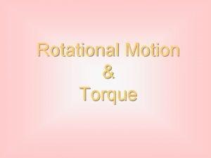 Rotational Motion Torque Angular Displacement l Angular displacement
