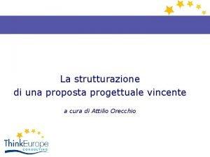La strutturazione di una proposta progettuale vincente a