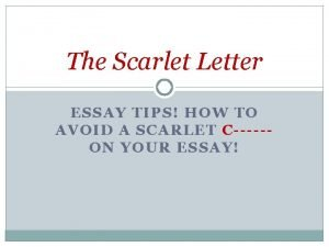 The Scarlet Letter ESSAY TIPS HOW TO AVOID