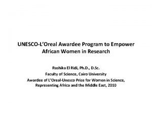 UNESCOLOreal Awardee Program to Empower African Women in