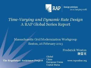 TimeVarying and Dynamic Rate Design A RAP Global