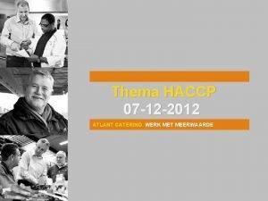 Thema HACCP 07 12 2012 ATLANT CATERING WERK